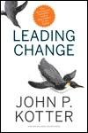 Leading Change von John P. Kotter